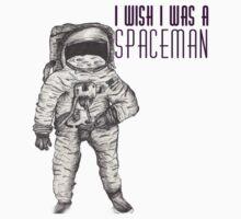 I wish I was a spaceman- Plain (Original) by Margybear