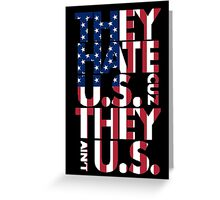 They hate U.S. Greeting Card