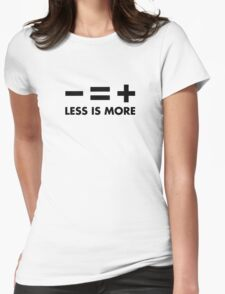 Less is More Womens Fitted T-Shirt