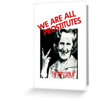 the pop group we are all prostitutes sex pistols Greeting Card