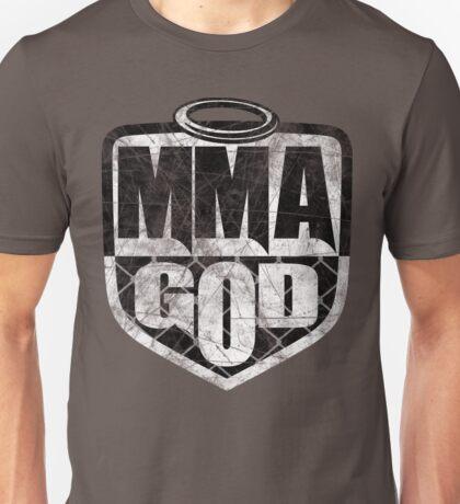 MMA God (Distressed Version) Unisex T-Shirt