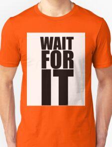 Wait for it...  T-Shirt