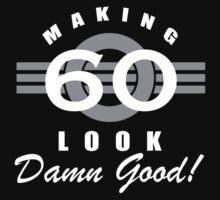 Making 60 Look Good by thepixelgarden