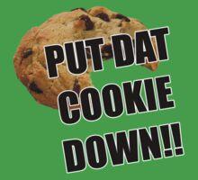 Put dat cookie Down by bleedart