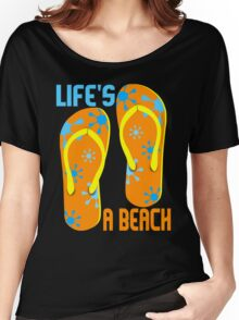 LIFE'S A BEACH Women's Relaxed Fit T-Shirt