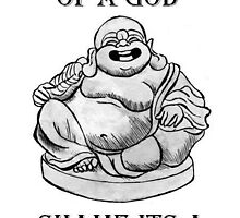 Buddha With slogan by parrtyshirts