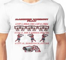 Madhouse Workout Plan Unisex T-Shirt