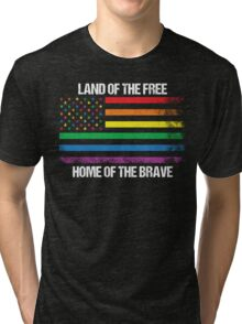 Land Of The Free, Home Of The Brave Tri-blend T-Shirt