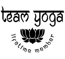 Team Yoga Lifetime Member design Photographic Print