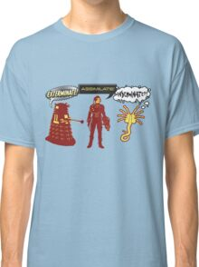 Exterminate, Assimilate, Inseminate! Classic T-Shirt