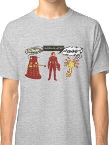 Exterminate, Assimilate, Inseminate! Classic T-Shirt