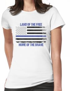Land Of The Free, Home Of The Brave Womens Fitted T-Shirt