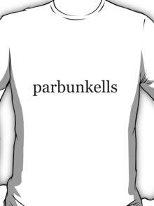 parbunkells T-Shirt