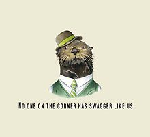 Otter- No one on the corner has swagger like us by chappi