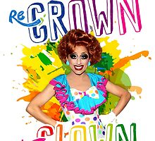 Re-Crown the Clown! - Bianca Del Rio by aespinel