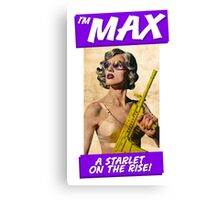 I'm Max... A Starlet On The Rise Canvas Print