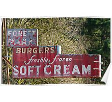 Old Sign, Burgers, Soft Cream. Poster