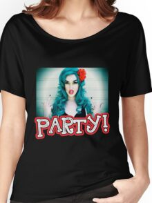 Party! Women's Relaxed Fit T-Shirt