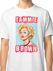 Tammie Brown Classic T-Shirt