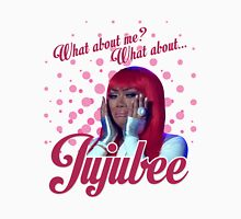 What about Jujubee??? Unisex T-Shirt