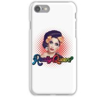 Really Queen? iPhone Case/Skin
