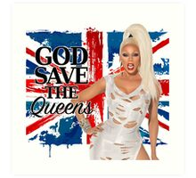 God Save The Queens Art Print