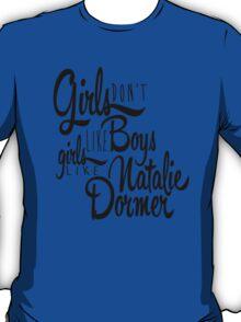 Girls Like Natalie Dormer T-Shirt