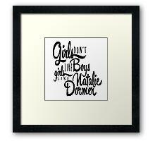Girls Like Natalie Dormer Framed Print