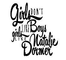 Girls Like Natalie Dormer Photographic Print