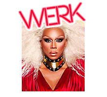 Werk... Bitch! Photographic Print