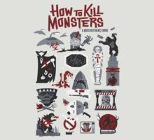 How to Kill Monsters by Serkworks