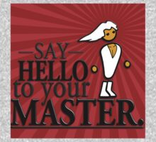 Say HELLO to your MASTER. -Red- Kids Clothes