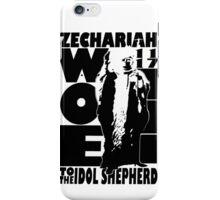 ZECHARIAH 11:17 - WOE TO THE IDOL SHEPHERD iPhone Case/Skin
