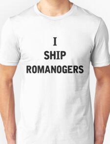 I Ship Romanogers T-Shirt