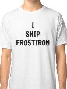 I Ship Frostiron Classic T-Shirt