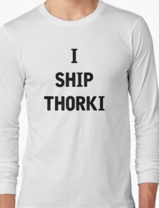 I Ship Thorki Long Sleeve T-Shirt