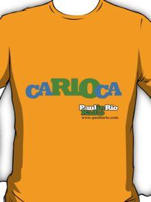 ca-RIO-ca from Paul in Rio Radio T-Shirt