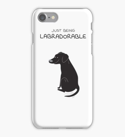 Black Lab Being Labradorable  iPhone Case/Skin