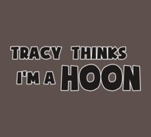 'Tracy Thinks I'm a Hoon' - ACA Tracy Grimshaw Gag sticker / Tee - Black Kids Clothes