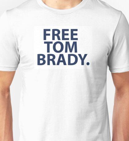 Free Tom Brady - New England Patriots Quarterback  Unisex T-Shirt
