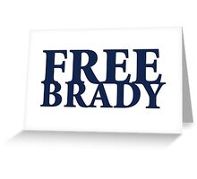 Free Tom Brady - New England Patriots Quarterback  Greeting Card