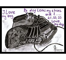 Dogs and Shoes - I love my Dog Photographic Print
