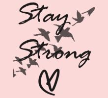 stay strong Baby Tee