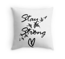 stay strong Throw Pillow