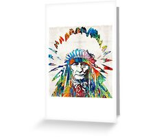 Native American Art - Chief - By Sharon Cummings Greeting Card