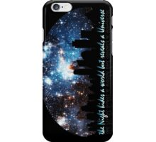 The Night hides a world but reveals a Universe iPhone Case/Skin