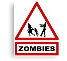 Beware zombies Canvas Print