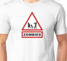 Beware zombies Unisex T-Shirt