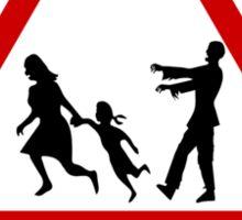 Beware zombies Sticker