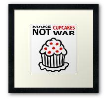Cupcakes not war Framed Print